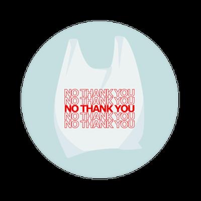 No Thanks to Plastic