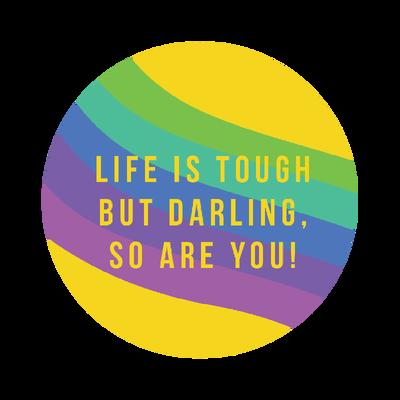 You are tough!