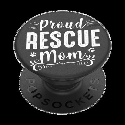 Proud Rescue Mom