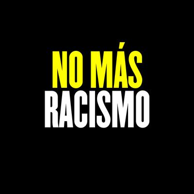 No Más Racismo